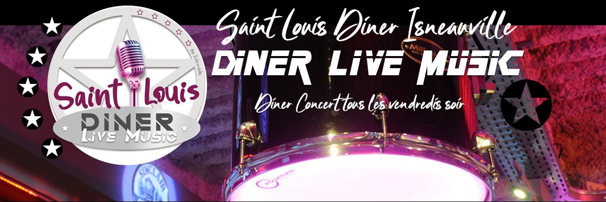 SAINT LOUIS DINER LIVE MUSIC RESTAURANT ISNEAUVILLE
